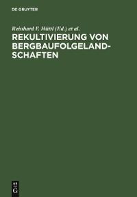 Cover Rekultivierung von Bergbaufolgelandschaften