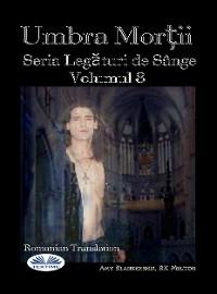 Cover Umbra Morții (Legături De Sânge Volumul 8)