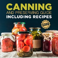 Cover Canning and Preserving Guide including Recipes (Boxed Set)