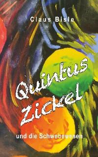Cover Quintus Zickel und die Schwebewesen