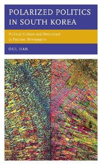 Cover Polarized Politics in South Korea