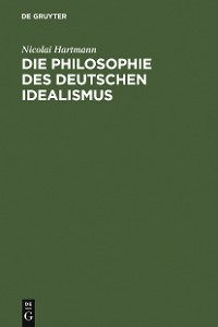 Cover Die Philosophie des Deutschen Idealismus