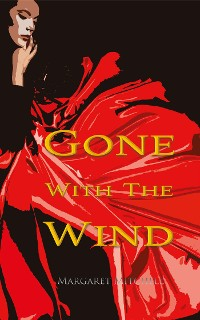 Cover Gone with the Wind (Wisehouse Classics Edition)