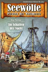 Cover Seewölfe - Piraten der Weltmeere 505