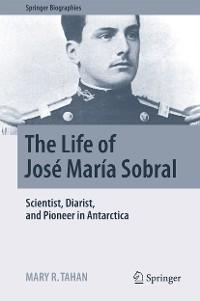 Cover The Life of José María Sobral
