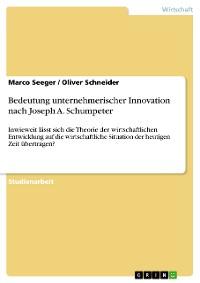 Cover Bedeutung unternehmerischer Innovation nach Joseph A. Schumpeter