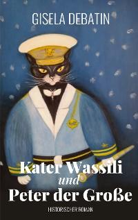 Cover Kater Wassili und Peter der Große
