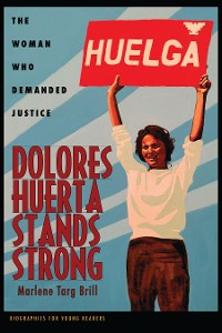 Cover Dolores Huerta Stands Strong