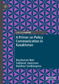 Cover A Primer on Policy Communication in Kazakhstan