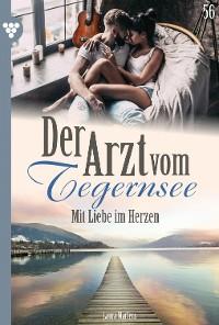 Cover Der Arzt vom Tegernsee 56 – Arztroman
