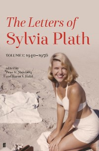Cover Letters of Sylvia Plath Volume I