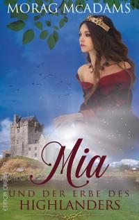 Cover Mia und der Erbe des Highlanders