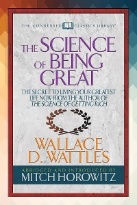 Cover The Science of Being Great (Condensed Classics)