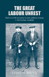 Cover The great Labour unrest