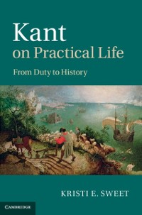 Cover Kant on Practical Life