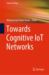 Cover Towards Cognitive IoT Networks