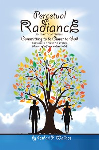 Cover Perpetual Radiance 31- Day Devotional