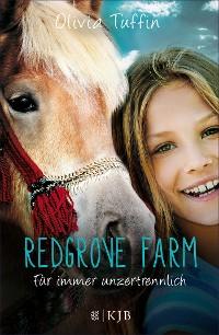 Cover Redgrove Farm – Für immer unzertrennlich