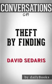 Cover Theft by Finding: Diaries (1977-2002) byDavid Sedaris | Conversation Starters