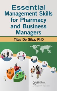 Cover Essential Management Skills for Pharmacy and Business Managers