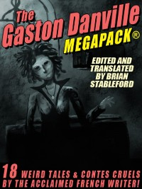 Cover Gaston Danville MEGAPACK(R): Weird Tales and Contes Cruels
