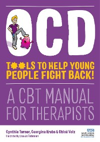 Cover OCD - Tools to Help Young People Fight Back!