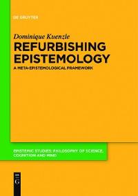 Cover Refurbishing Epistemology