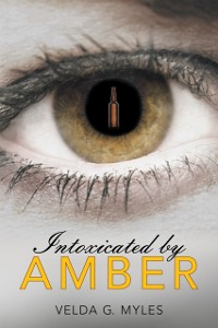Cover Intoxicated by Amber