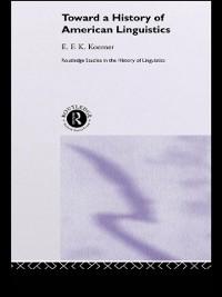 Cover Toward a History of American Linguistics
