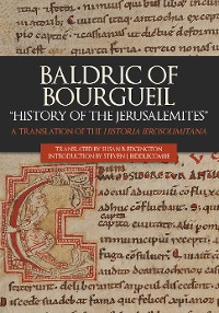 "Cover Baldric of Bourgueil: ""History of the Jerusalemites"""