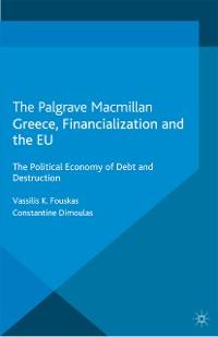 Cover Greece, Financialization and the EU