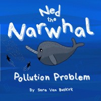 Cover Ned the Narwhal