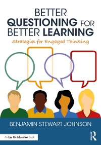 Cover Better Questioning for Better Learning