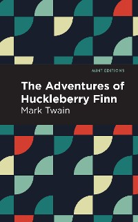 Cover The Adventures of Huckleberry Finn
