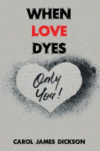 Cover When Love Dyes