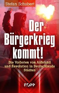 Cover Der Bürgerkrieg kommt!