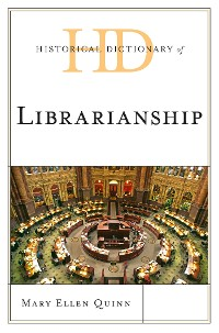 Cover Historical Dictionary of Librarianship