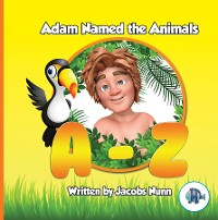 Cover Adam Named the Animals A-Z