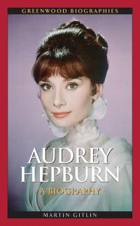Cover Audrey Hepburn: A Biography
