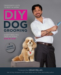 Cover DIY Dog Grooming, From Puppy Cuts to Best in Show