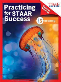 Cover TIME FOR KIDS Practicing for STAAR Success: Reading: Grade 5 (Spanish Version)