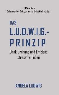 Cover Das LUDWIG-Prinzip