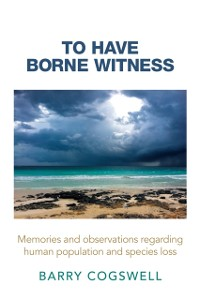 Cover To Have Borne Witness