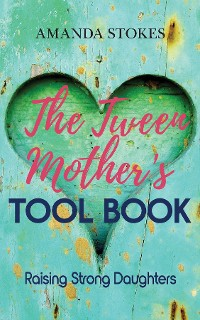Cover The Tween Mother's Tool Book