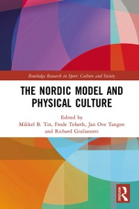 Cover Nordic Model and Physical Culture