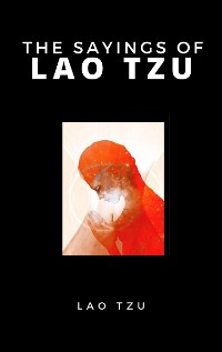 Cover The Sayings Of Lao Tzu