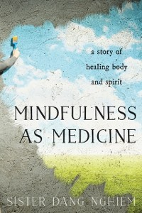 Cover Mindfulness as Medicine