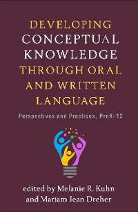 Cover Developing Conceptual Knowledge through Oral and Written Language