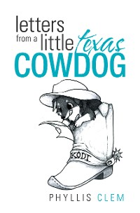 Cover Letters from a Little Texas Cowdog