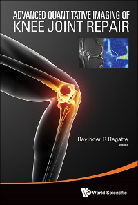 Cover Advanced Quantitative Imaging Of Knee Joint Repair